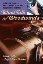 Wind Talk for Woodwinds (ISBN: 9780195329254)