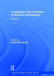 Languages and Cultures of Eastern Christianity: Ethiopian (ISBN: 9780754669975)