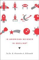 Is American Science in Decline? (ISBN: 9780674052420)
