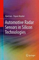 Automotive Radar Sensors in Silicon Technologies (ISBN: 9781489992925)