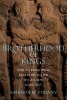 Brotherhood of Kings (ISBN: 9780199858682)