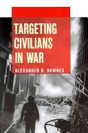 Targeting Civilians in War (ISBN: 9780801478376)