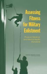 Assessing Fitness for Military Enlistment (ISBN: 9780309100793)