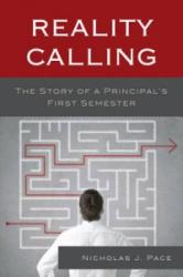 Reality Calling - The Story of a Principal's First Semester (ISBN: 9781475800470)
