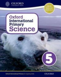 Oxford International Primary Science: Stage 5: Age 9-10: Student Workbook 5 (ISBN: 9780198394815)