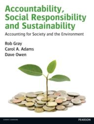 Accountability, Social Responsibility and Sustainability: Accounting for Society and the Environment (ISBN: 9780273681380)