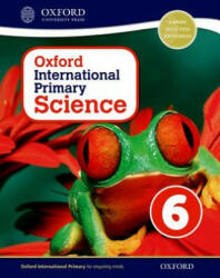 Oxford International Primary Science: Stage 6: Age 10-11: Student Workbook 6 (ISBN: 9780198394822)