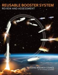 Reusable Booster System - Committee for the Reusable Booster System: Review and Assessment, Aeronautics and Space Engineering Board, Division on Engineering and Physical Scienc (ISBN: 9780309266567)