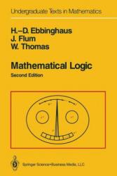 Mathematical Logic - H. -D. Ebbinghaus, J. Flum, Wolfgang Thomas (ISBN: 9781475723571)