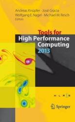 Tools for High Performance Computing 2013 (ISBN: 9783319081434)