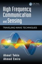 High Frequency Communication and Sensing (ISBN: 9781482207118)