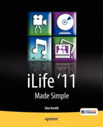 iLife '11 Made Simple - Glen Durdik (ISBN: 9781430236320)