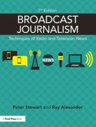 Broadcast Journalism - Techniques of Radio and Television News (ISBN: 9781138886032)