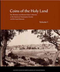Coins of the Holy Land - The Abraham and Marian Sofaer Collection at the American Numismatic Society and the Israel Museum (ISBN: 9780897222839)