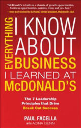 Everything I Know About Business I Learned at McDonalds (ISBN: 9781259584220)