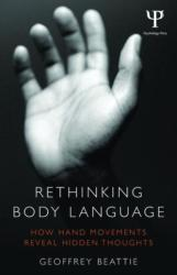 Rethinking Body Language - How Hand Movements Reveal Hidden Thoughts (ISBN: 9780415538893)