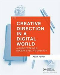 Creative Direction in a Digital World - Adam Harrell (ISBN: 9781138847514)