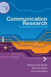 Communication Research - Strategies and Sources (ISBN: 9780495095880)