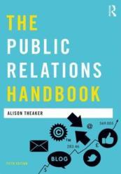 Public Relations Handbook (ISBN: 9781138890961)