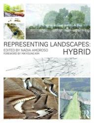 Representing Landscapes: Hybrid (ISBN: 9781138778405)