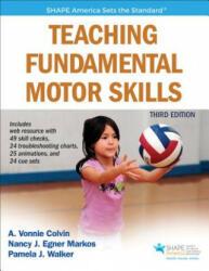 Teaching Fundamental Motor Skills (ISBN: 9781492521266)