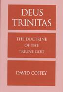 Deus Trinitas - The Doctrine of the Triune God (ISBN: 9780195124729)