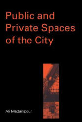 Public and Private Spaces of the City (ISBN: 9780415256292)