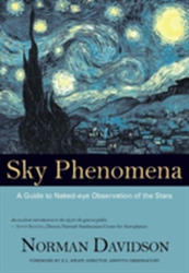 Sky Phenomena - A Guide to Naked-eye Observation of the Stars (ISBN: 9781584200260)