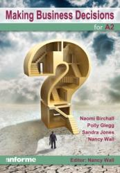 Making Business Decisions for A2 (ISBN: 9781780140018)