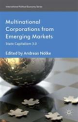 Multinational Corporations from Emerging Markets - State Capitalism 3.0 (ISBN: 9781137359490)