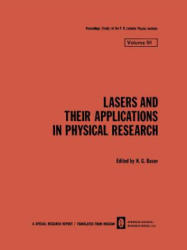 Lasers and Their Applications in Physical Research (ISBN: 9781475700121)