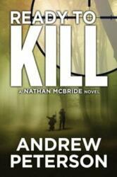 Ready to Kill (ISBN: 9781477822807)