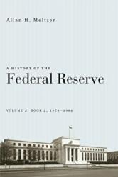 A History of the Federal Reserve, Volume 2, Book 2, 1970-1986 (ISBN: 9780226213514)
