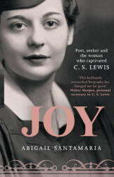 Joy - Poet, Seeker and the Woman Who Captivated C. S. Lewis (ISBN: 9780281074297)