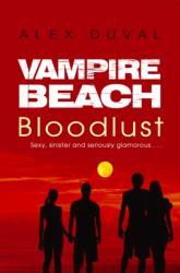 Vampire Beach: Bloodlust (ISBN: 9781782956709)