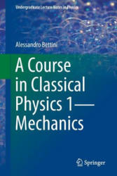 Course in Classical Physics 1 - Mechanics (ISBN: 9783319292564)