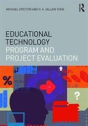 Educational Technology Program and Project Evaluation (ISBN: 9781138851429)