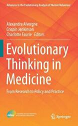 Evolutionary Thinking in Medicine: From Research to Policy and Practice - From Research to Policy and Practice (ISBN: 9783319297149)