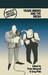Trade Unions and the Media (ISBN: 9780333220559)