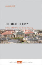 Right to Buy? - Alan Murie (ISBN: 9781447332077)