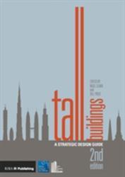 Tall Buildings - A Strategic Design Guide (ISBN: 9781859466186)