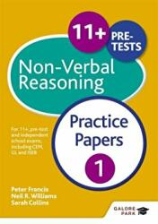 11+ Non-Verbal Reasoning - For 11+, Pre-Test and Independent School Exams Including CEM, GL and ISEB (ISBN: 9781471849305)