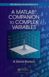 MATLAB Companion to Complex Variables (ISBN: 9781498755672)