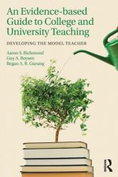 Evidence-Based Guide to College and University Teaching - Developing the Model Teacher (ISBN: 9781138915251)