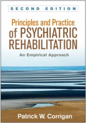 Principles and Practice of Psychiatric Rehabilitation - An Empirical Approach (ISBN: 9781462526215)