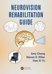 Neurovision Rehabilitation Guide (ISBN: 9781498762564)