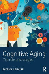 Cognitive Aging - The Role of Strategies (ISBN: 9781138121386)