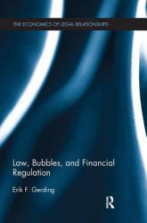 Law, Bubbles, and Financial Regulation - Erik F. Gerding (ISBN: 9781138674394)