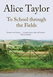 To School Through the Fields (ISBN: 9781847178237)