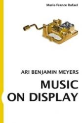 Music on Display - Ari Benjamin Meyers (ISBN: 9783863358815)